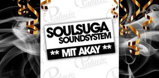 Soulsuga Soundsystem mit Akay im Palacio Lingen