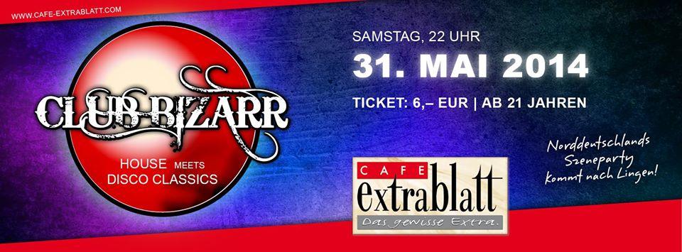 Club Bizarr im Café Extrablatt Lingen