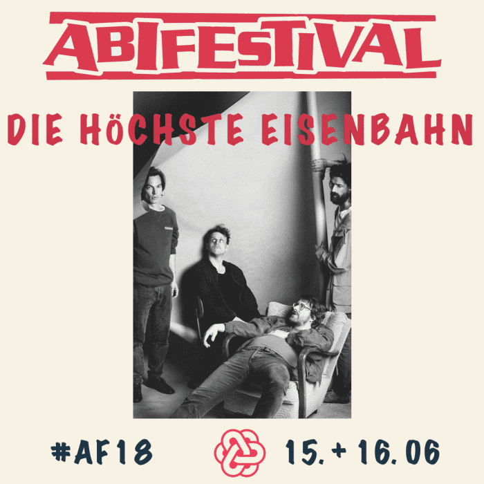 Abifestival 2018 Die höchste Eisenbahn #AF18